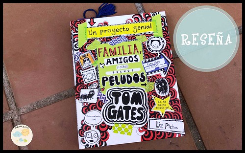 Libro Tom Gates: Familia, amigos y otros bichos peludos. Reseña