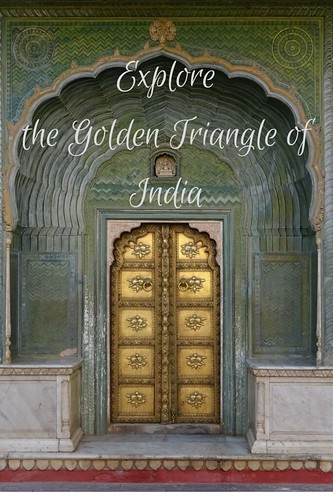 Explore the Golden Triangle of India