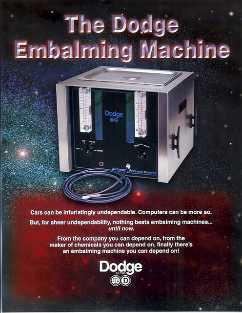 The Dodge Embalming Machine And You Thought Computers