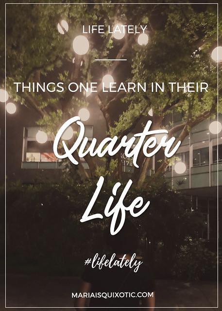 The Quarter Life