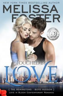 Touched by Love (Love in Bloom: The Remingtons) by [Foster, Melissa]