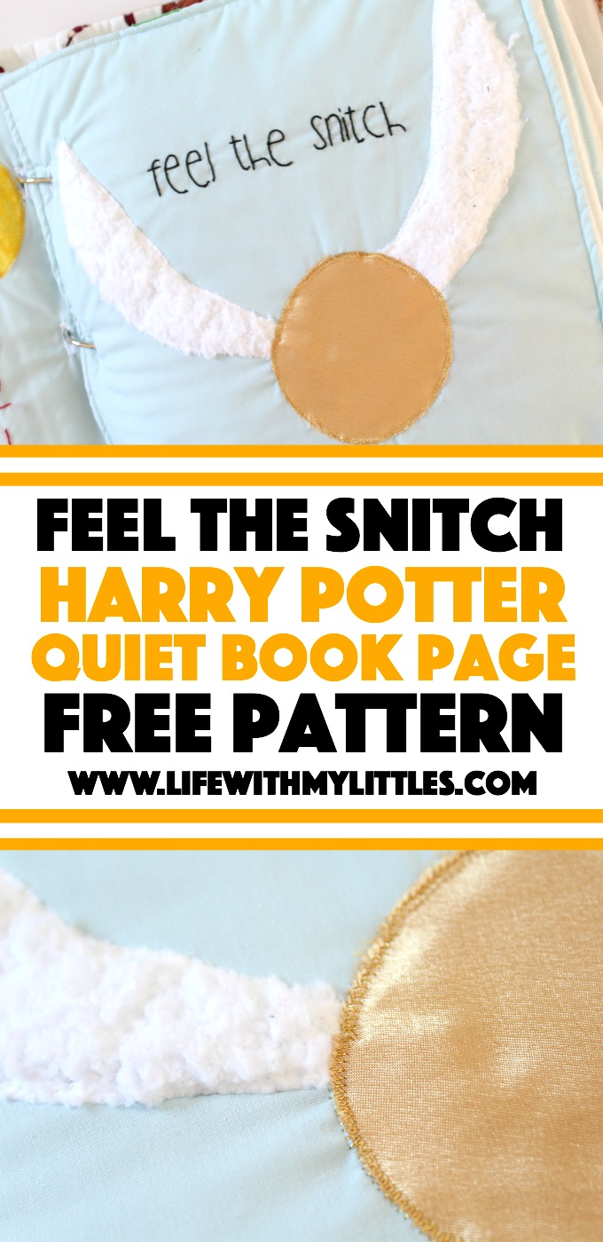 """""""Feel the Snitch"""" Quiet Book Page: free pattern download so you can make the perfect Harry Potter page for your quiet book!"""
