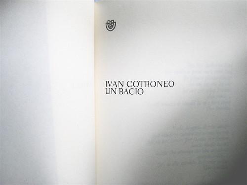 Ivan Cotroneo, Un bacio, Bompiani 2010; cover design: Polystudio; copertina: Carla Moroni; frontespizio (part.), 1