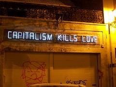 Capitalism Kills Love