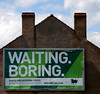Waiting Boring