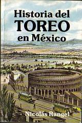 Historia del Toreo en Mexico by Nicolas Rangel.jpg