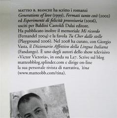 Matteo B. Bianchi, Apocalisse a domicilio, Marsilio 2010; [responsabilità grafica non indicata], alla cop.: foto di Elif Sanem Karakoç, 2009; risvolto della q. di cop. (part.), 1