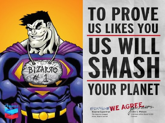 "Chevron & Bizarro Superman ""We Agree"" Ad"