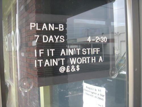 Plan B Bar - If Ain't Stiff, It Ain't Worth a @&$$