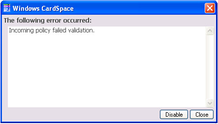 CardSpace Policy Validation Failure error