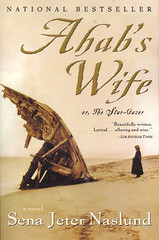 Ahab's Wife, Sena Jeta Naslund