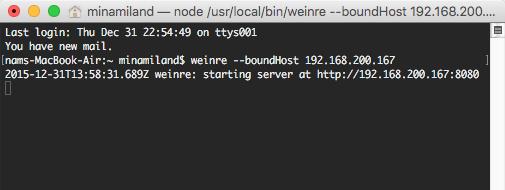 minamiland — node /usr/local/bin/weinre --boundHost 192.168.200.167 — 80×24