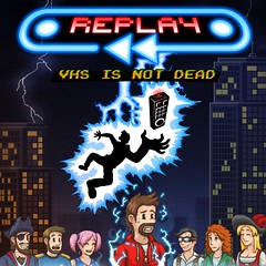 Replay: VHS Is Not Dead