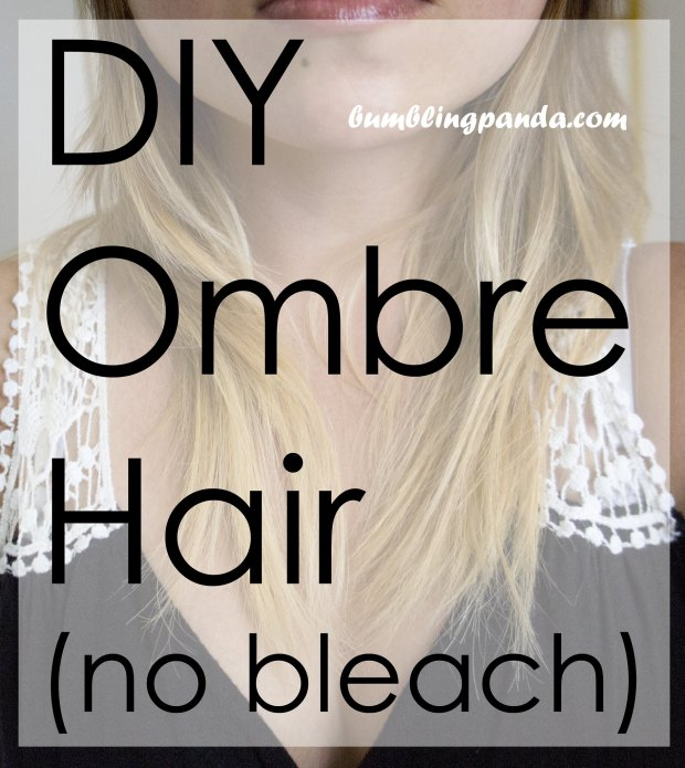 DIY Ombre Hair