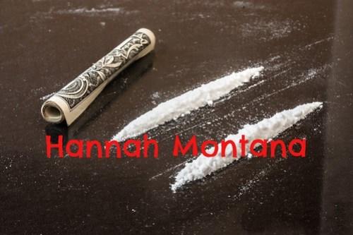 cocaine hannah montana