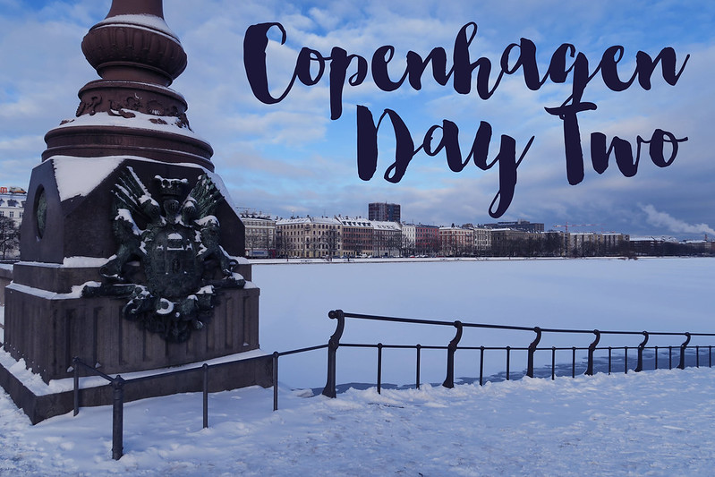 Copenhagen Day Two