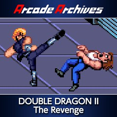 Arcade Archives Double Dragon II (Out 2/26)