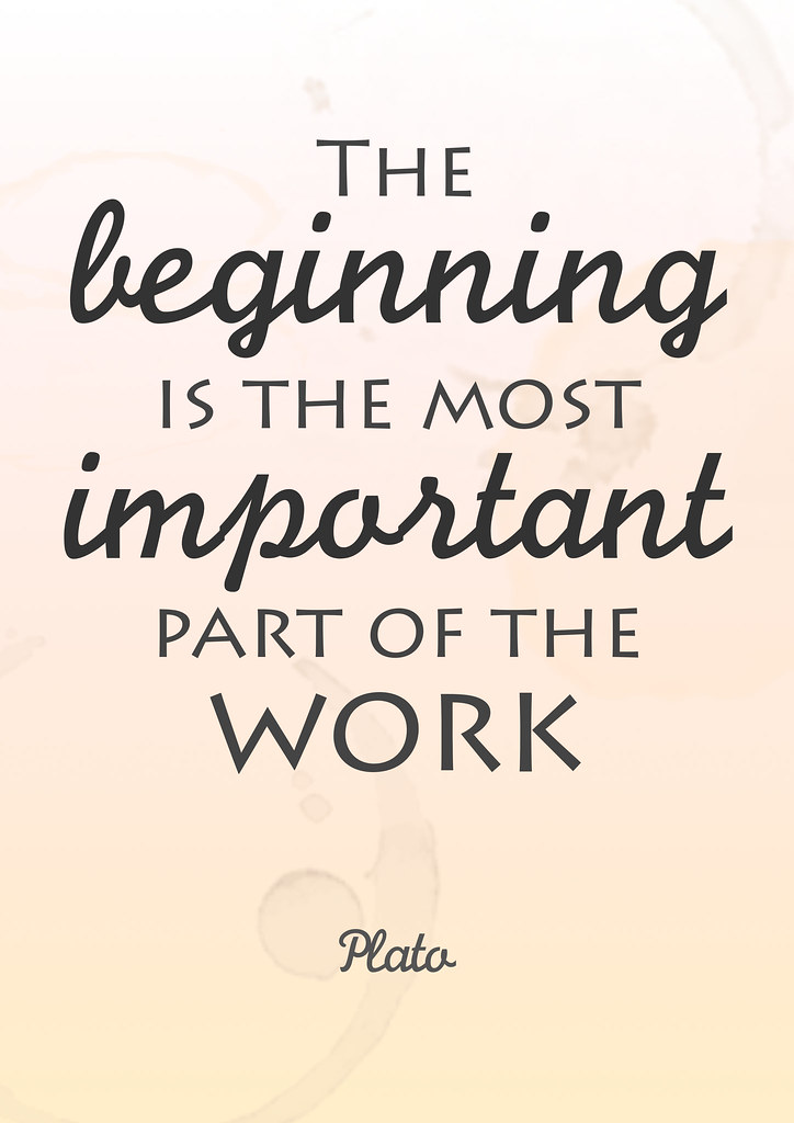 "Quote van de week: ""The beginning is the most important part of the work"" ~ Plato • CherryCharlie.nl"