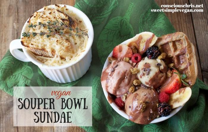 Vegan Souper Bowl Sundae | Sweetsimplevegan.com \\ Consciouschris.net