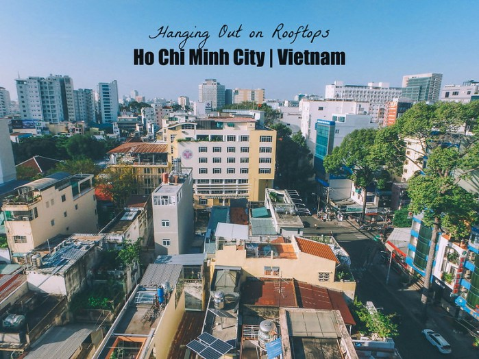 Rooftop Views of Ho Chi Minh City (HCMC) Vietnam | Perogy and Panda