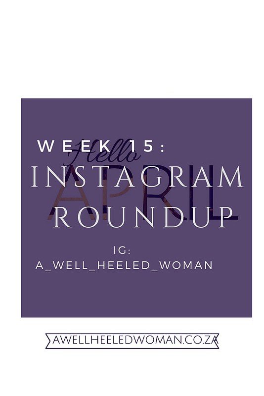 An instagram roundup on the blog check out our instagram account @A_Well_Heeled_Woman