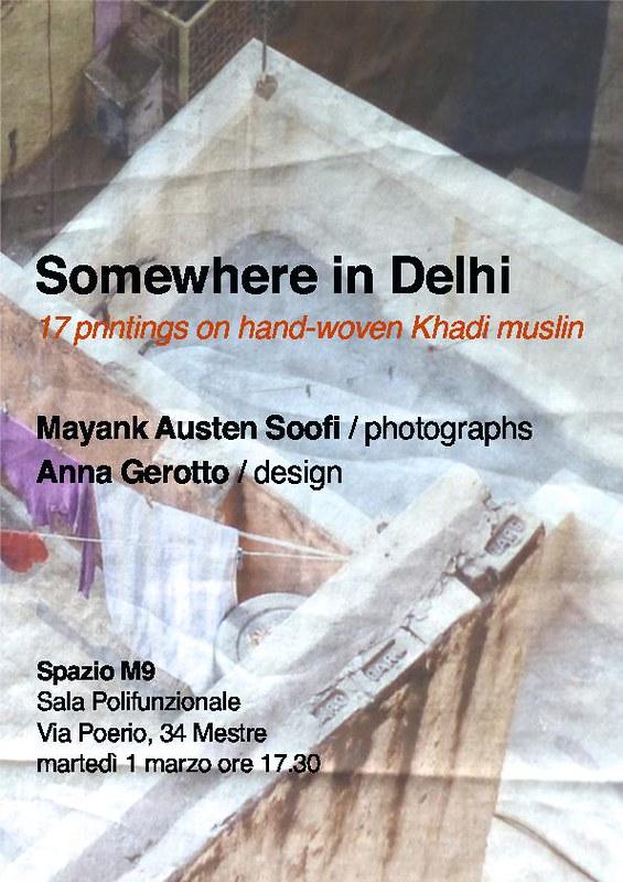 City Notice - Somewhere in Delhi, An Exhibition in Venice
