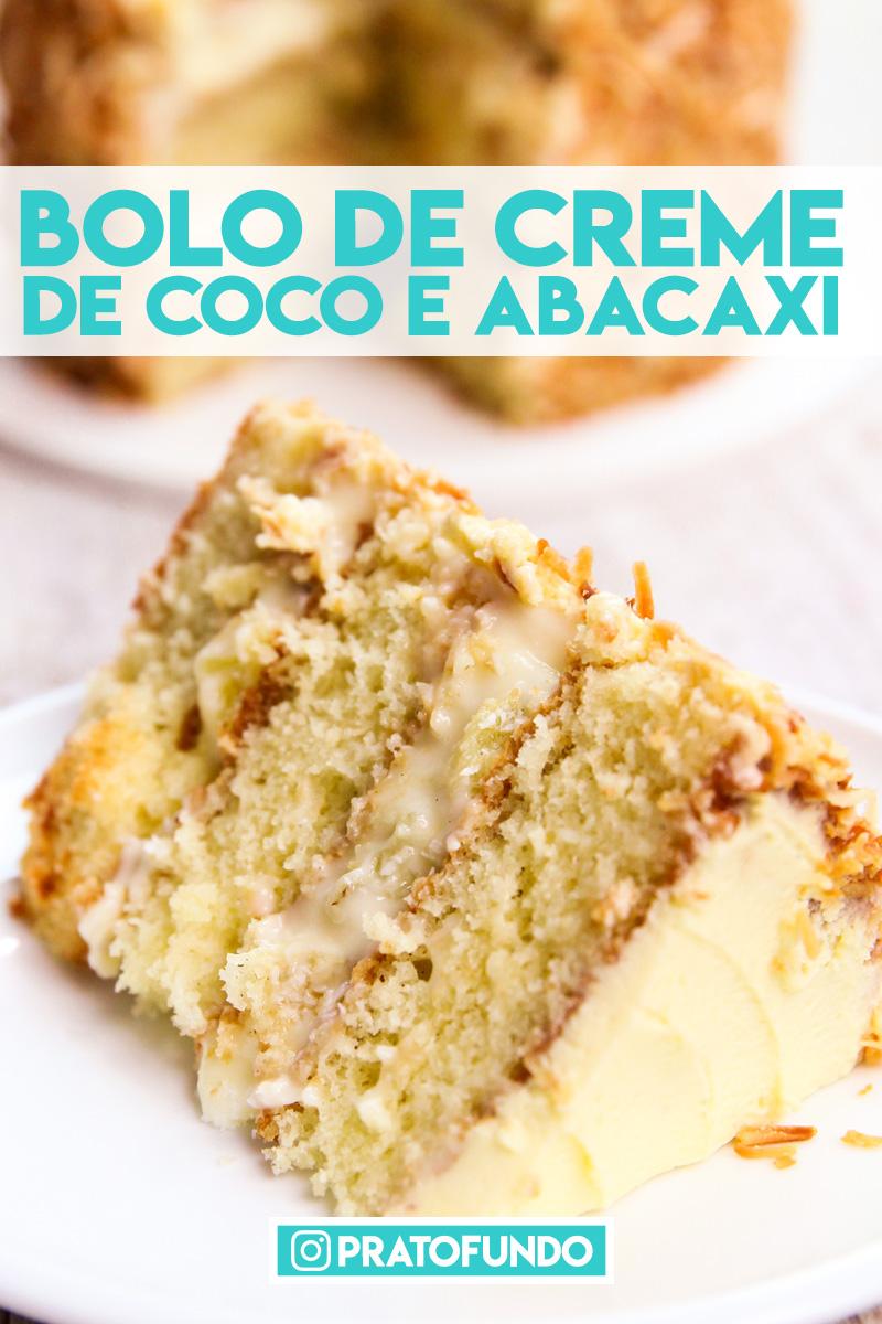 Bolo Cremoso de Abacaxi e Coco por PratoFundo.com