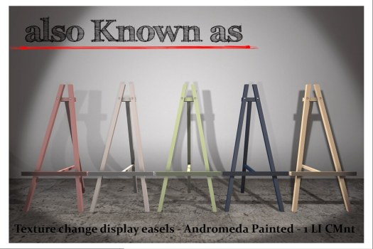 also Known as - Texture change easels - Andromeda painted