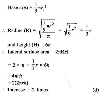 Maths RD Sharma Class 9 Chapter 19 Surface Areas and Volume of a Circular Cylinder MCQS