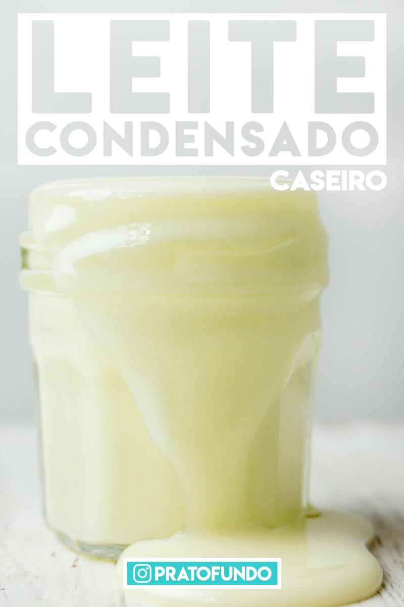 Leite Condensado Caseiro de Leite Ninho por PratoFundo.com