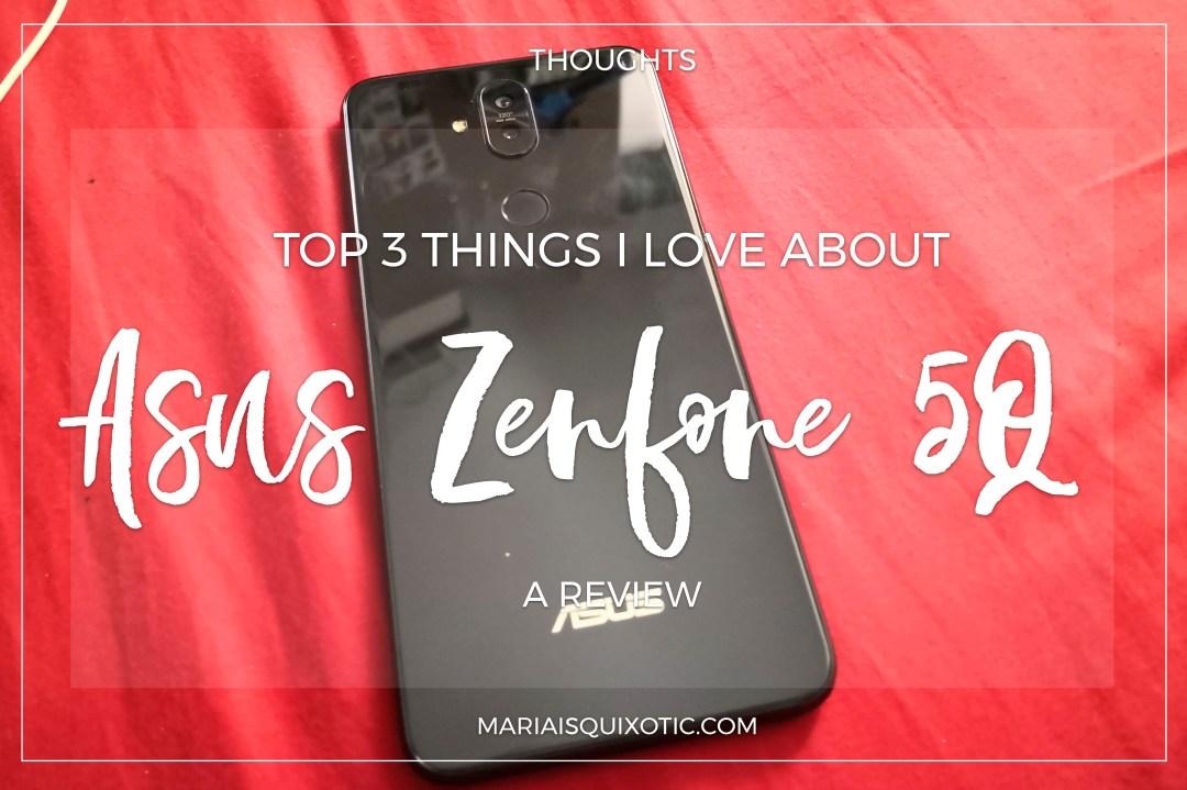 Why love Asus Zenfone 5Q