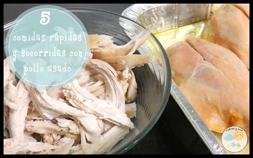 5 comidas rápidas y socorridas con pollo asado