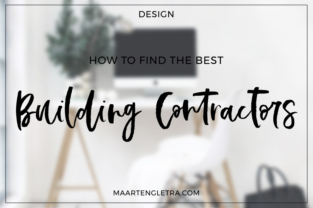 How to Find the Best Building Contractors
