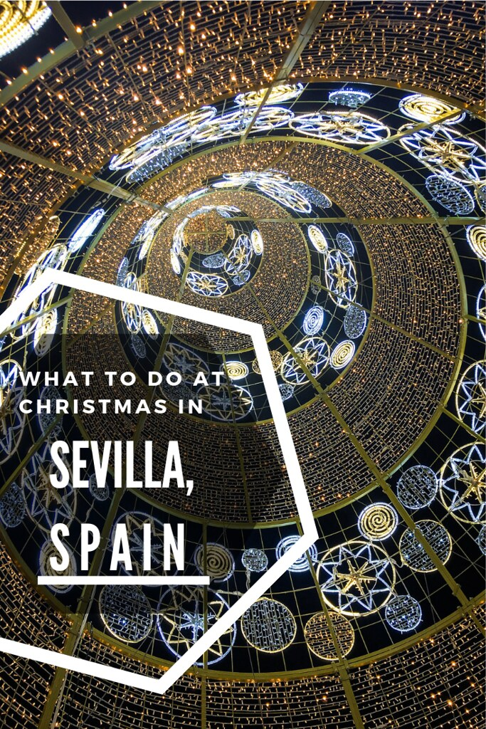 Things to do at Christmastime in Sevilla, Spain