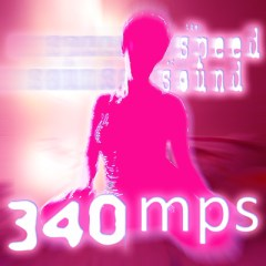 340mps - The Speed Of Sound