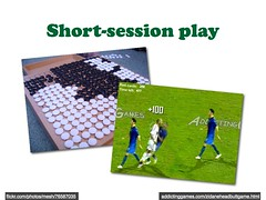Short-session play