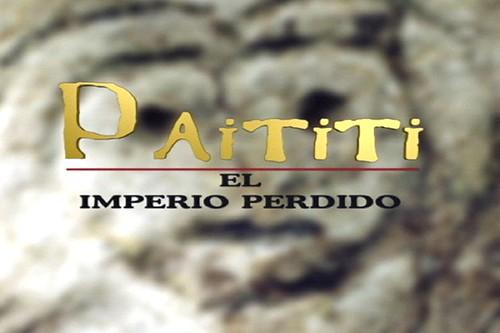 Paititi, El Imperio perdido