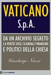 Vaticano Spa di Gianluigi Nuzzi - Chiarelettere