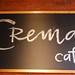 Crema Cafe board