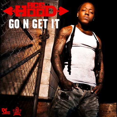 Ace Hood - Go N Get It