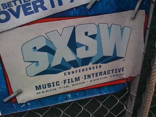 SXSW 2008 signage