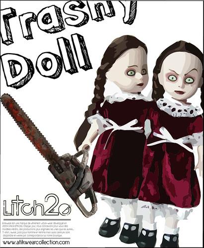 trashy dolls
