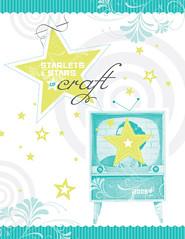 Starlets of Craft Calendar 2008