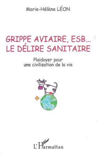 Grippe Aviaire, ESB