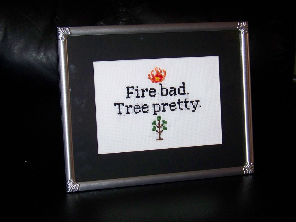 Fire bad Tree pretty