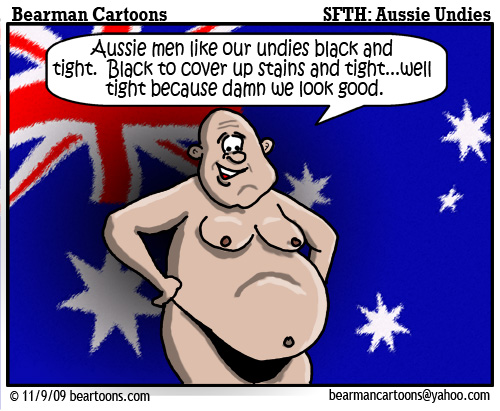 11 9 09 Bearman Cartoon Aussie Undies