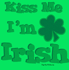Kiss Me, I'm Irish!