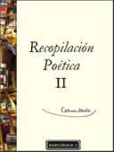 Recopilación Poética II