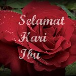 Selamat Menyambut Hari Ibu 2011
