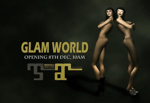 Glam World Opening
